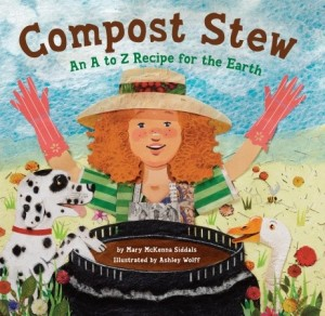 'Compost Stew: An A-Z Recipe for Earth' by Mary McKenna Siddals